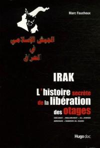 Irak : L'histoire secrète de la libération des otages