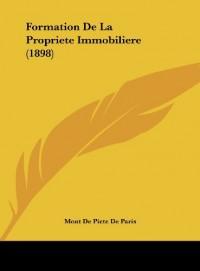 Formation de La Propriete Immobiliere (1898)