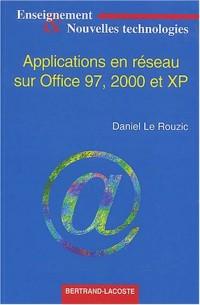 Applications en réseau sur Office 97, 2000 et XP