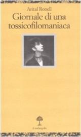 Giornale di una tossicofilomaniaca. Conversazioni filosofiche con Anne Dufourmantelle