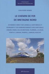 Le chemin de fer de Bretagne Nord
