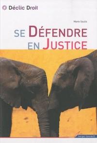 Se défendre en justice