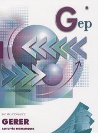 Gérer Bac Pro Commerce : Activités thématiques