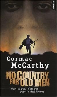No country for old men (Non, ce pays n'est pas pour le vieil homme