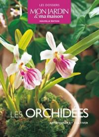 Les orchidées : Apprivoiser et cultiver