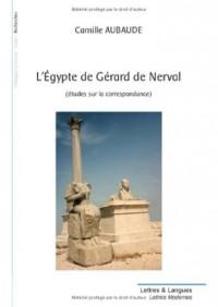 L'Egypte de Gérard de Nerval