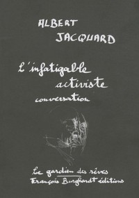 L'infatigable activiste : Conversation (1CD audio)