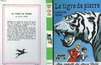 Le Tigre de pierre (Bibliothèque verte)