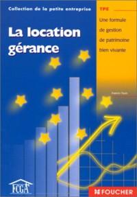 La Location-gérance : Une formule de gestion de patrimoine bien vivante