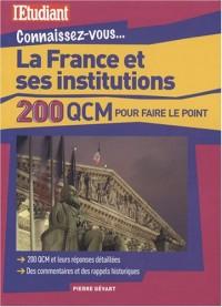 La France et ses institutions : 200 QCM pour faire le point