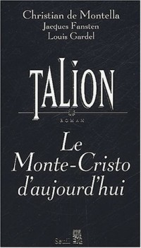 Talion : le Monte-Cristo d'aujourd'hui
