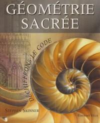 Géométrie sacrée : Déchiffrons le Code