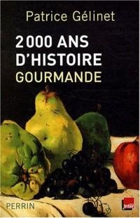 2000 Ans d'histoire gourmande