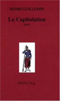 Les origines de La Commune : Tome3, La Capitulation (1871)