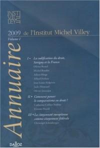 Annuaire de l'Institut Michel Villey : Volume 1, 2009