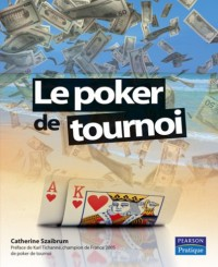 Le Poker de Tournoi