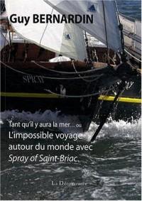 L'impossible voyage autour du monde avec Spray of Saint-Briac