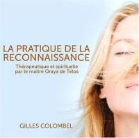 La pratique de la reconnaissance (1CD audio)