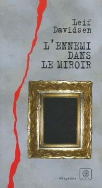 L'ennemi dans le miroir