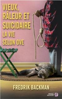Vieux raleur et suicidaire - la vie selon Ove