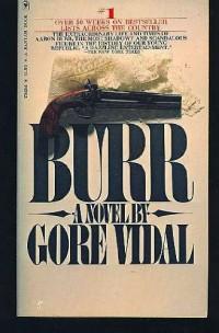 Burr: A Novel