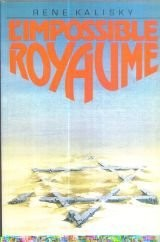 L impossible royaume