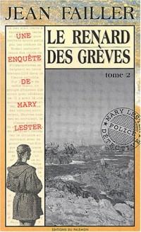 Le Renard des grèves, tome 2