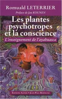 Les plantes psychotropes et la conscience : L'enseignement de l'Ayahuasca