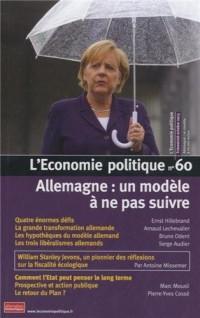 L'Economie politique, N° 60, octobre 2013 : Allemagne : un modèle à ne pas suivre