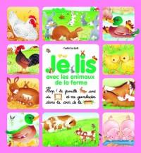 Je lis avec les animaux de la ferme - Dès 3 ans