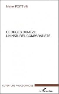 Georges Dumézil, un naturel comparatiste
