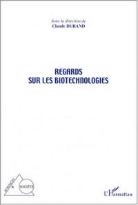 Regards sur les biotechnologies