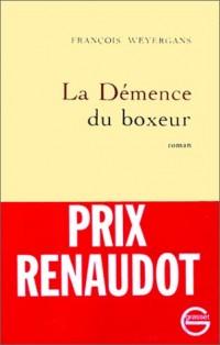 La Démence du boxeur - Prix Renaudot 1992