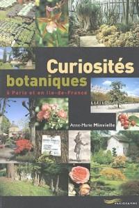 Curiosités botaniques à Paris et en Ile-de-France