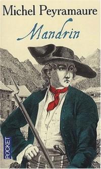 Les Trois Bandits, Tome 2 : Mandrin