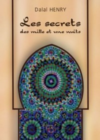 Les secrets des mille et une nuits