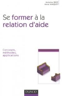 Se former à la relation d'aide : Concepts, méthodes, applications