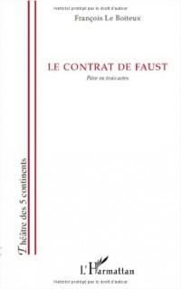 Contrat de Faust Pièce en Trois Actes