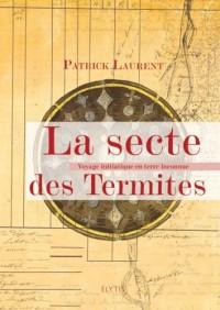 La Secte des Termites, le voyage initiatique de Monsieur Vandevelde