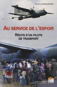 Au service de l'espoir : Récits d'un pilote de transport