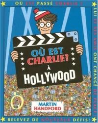 Où est Charlie ? : A Hollywood