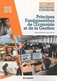 Principes fondamentaux de l'économie et de la gestion 2e : Programme 2010
