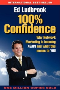 100% Confidence: Why Direct Sales/Network Marketing is booming AGAIN and what this means to YOU