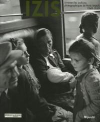 Izis à travers les archives photographiques de Paris Match 1949-1969