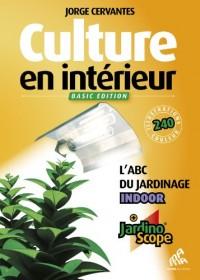 Culture en intérieur : L'ABC du jardin Indoor