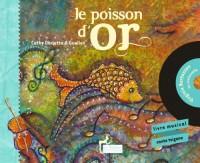Le poisson d'or Conte musical d'Armenie (Livre-CD)