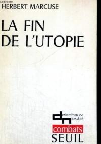 Fin de l'utopie (la)