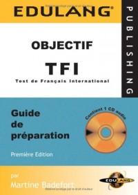 Entrainez-vous au TFI (1CD audio)