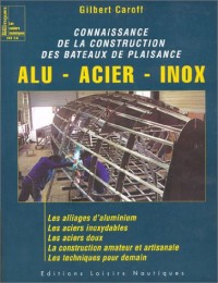 Connaissance de la construction des bateaux de plaisance, HS numéro 16 : Alu - Acier - Inox