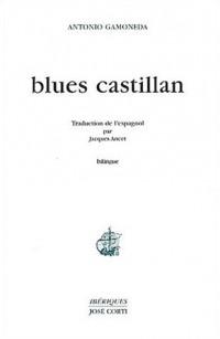 Blues castillan : Edition bilingue français-espagnol